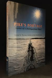 Pike's Portage; Stories of a Distinguished Place