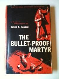 The Bullet-Proof Martyr