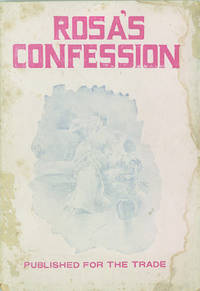 Rosa's Confession, A Realistic Romance of Love and Adventure. By Paul James Duff, Author of Tessie's Temptation, Etc.