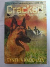 Cracker! The Best Dog in Vietnam by  Cynthia Kadohata - Signed First Edition - 2007 - from Tangible Tales and Biblio.com