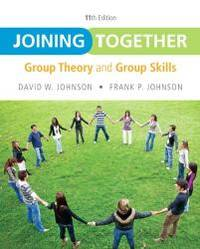 Joining Together: Group Theory and Group Skills (11th Edition) by  David H Johnson - Paperback - 2012-03-24 - from Books Express (SKU: 0132678136)