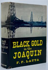 Black Gold in the Joaquin