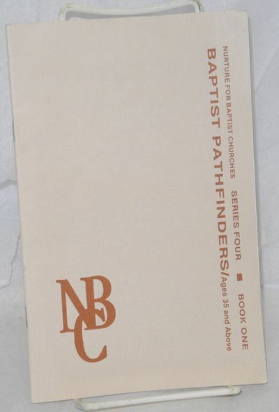 Nashville: Sunday School Publishing Board, 1990. 32p., 5.5x8.5 inches, introduction, very good bookl...