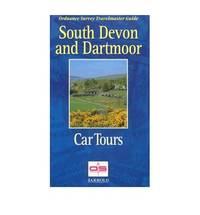 image of South Devon and Dartmoor Car Tours: Ordnance Survey Travelmaster Guide (Ordnance Survey travelmaster guides)