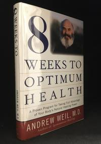 image of 8 Weeks to Optimum Health; A Proven Program for Taking Full Advantage of Your Body's Natural Healing Power