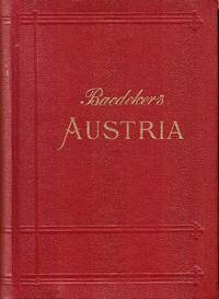 Austria. Together with Budapest, Prague, Karlsbad, Marienbad. Handbook for travellers by  Karl Baedeker - Hardcover - 1929 - from Paul Haynes Rare Books (SKU: Biblio557)