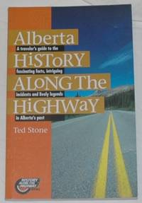 Alberta History Along the Highway
