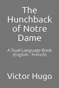 image of The Hunchback of Notre Dame: A Dual-Language Book  (English - French)