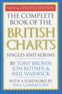 The Complete Book of the British Charts: Singles and Albums by Tony Brown - Paperback - 2002-05-05 - from Books Express and Biblio.com
