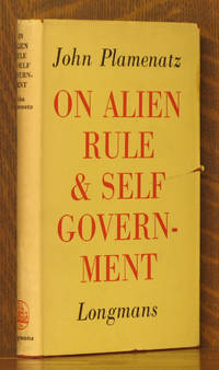 ON ALIEN RULE & SELF GOVERNMENT