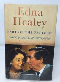 Part of the Pattern: Memoirs of a Wife at Westminster