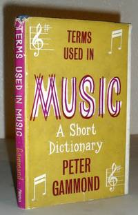 Terms Used in Music - a Short Dictionary
