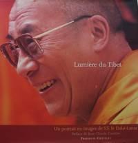 Lumière du Tibet : Un portrait en images de S.S. le Dalaï-Lama