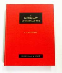 image of A Dictionary of Metallurgy