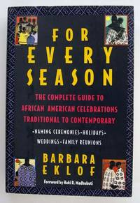 For Every Season: The Complete Guide to African American Celebrations, Traditional to Contemporary
