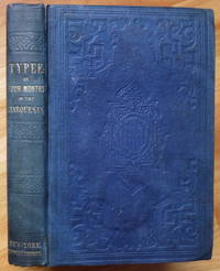 TYPEE: A Peep at Polynesian Life by  Herman Melville - First Edition - 1849 - from Sumner & Stillman and Biblio.com