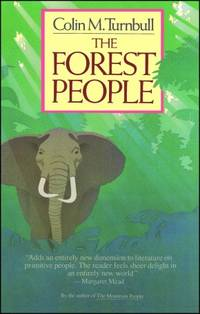 The Forest People by  Colin Turnbull - Paperback - 1987-07-02 - from Beans Books, Inc. and Biblio.com
