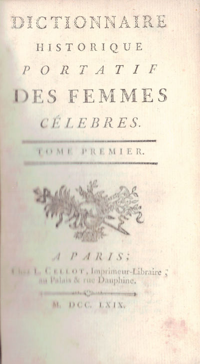 Paris: Cellot, 1769. First Edition. 12mo, iv, 446; 489; 506. Bound in contemporary calf, stamped in ...