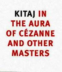 Kitaj in the Aura of Cezanne and Other Masters (National Gallery London)