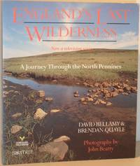 England's Last Wilderness - A Journey Through the North Pennines