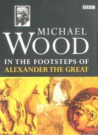 image of In the Footsteps of Alexander the Great