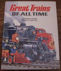 image of Great Trains of All Time - 21 Trains Defined with Illustrations
