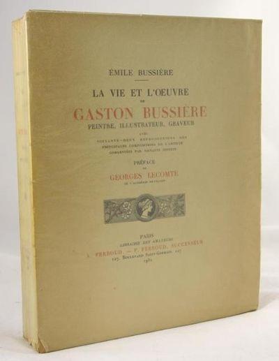 La Vie et L'Oeuvre de Gaston Bussiere