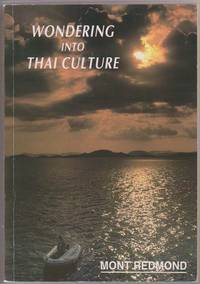 Wondering Into Thai Culture, Or, Thai Whys, and Otherwise