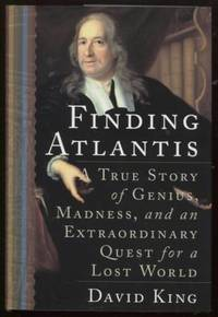 Finding Atlantis  A True Story of Genius, Madness, and an Extraordinary  Quest for a Lost World