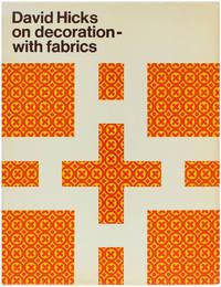 David Hicks: On Decoration - With Fabrics