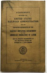 Agreement between the United States Railroad Administration and the Employees represented by the Railway Employees Department of the American Federation of Labor.. by (Trains) - 1919 - from Common Crow Books (SKU: H6816)