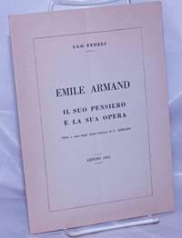 Emile Armand: Il suo pensiero e la sua opera