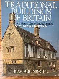 image of Traditional Buildings of Britain: Introduction to Vernacular Architecture