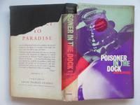 image of Poisoner in the dock: twelve studies in poisoning