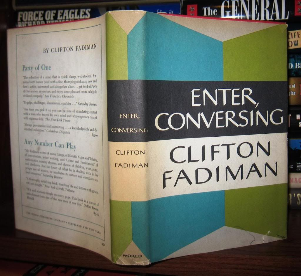 essays by clifton fadiman Unlike many men of letters, clifton fadiman thought of himself primarily as a   he wrote informal essays for holiday magazine for 10 years, and more than 65.