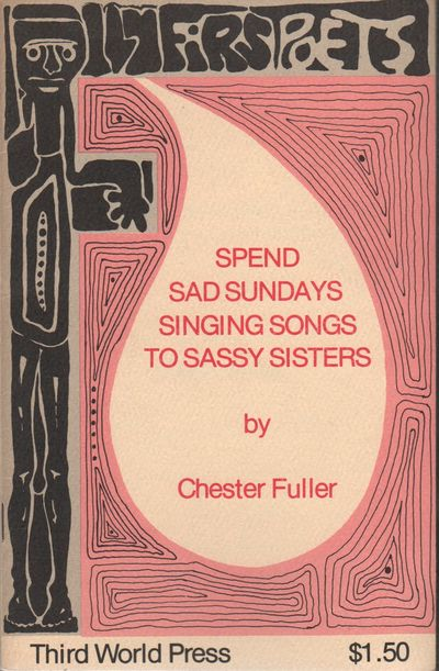 Chicago: Third World Press, (1974). First Edition. Wraps. Near fine. 8vo. Saddle-stapled wraps. Near...