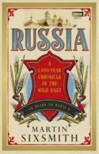 Russia by Martin Sixsmith - 2011-05-01