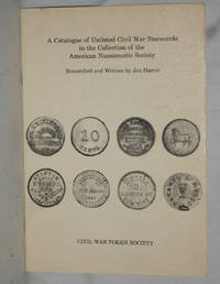 A Catalogue of Unlisted Civil War Storecards in the Collection of the American Numismatic Society