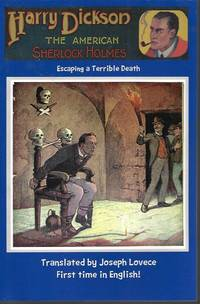 image of ESCAPING A TERRIBLE DEATH; Harry Dickson, The American Sherlock Holmes; Dime Novel Cover Vol. 12