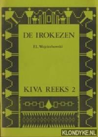 De Irokezen. Een ethnohistorisch overzicht van de vroeg-historische periode tot de huidige tijd