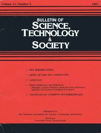 Bulletin of Science, Technology & Society (Vol. 11, No. 3, 1991):  Technology and the Political Life