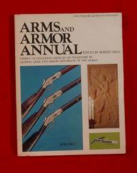 Arms and Armor Annual - Volume 1 by  Robert (editor) Held - Paperback - 1973 - from Bruce Irving and Biblio.co.uk