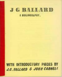 J. G. BALLARD: A BIBLIOGRAPHY ... [caption title]