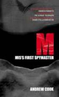 M : M15's First Spymaster