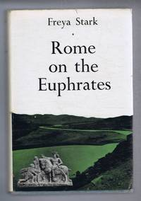 Rome on the Euphrates, The Story of a Frontier