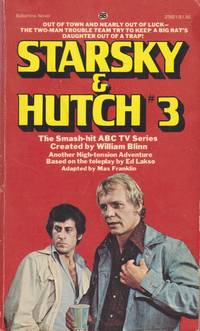 Starsky & Hutch #3: Death Ride (Series: Starsky & Hutch 3.) by  Max  (Pseudonym of Richard Deming.) Franklin - Paperback - First Edition - from Grant Thiessen / BookIT Inc. and Biblio.com
