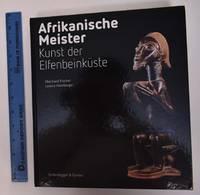 Afrikanische Meister: Kunst der Elfenbeinkuste by  Eberhard and Lorenz Homberger Fischer  - Hardcover  - 2014  - from Mullen Books, Inc. ABAA / ILAB (SKU: 148380)