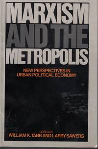image of Marxism And The Metropolis New Perspectives in Urban Political Economy