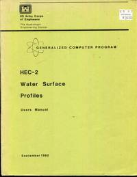 HEC-2, Water Surface Profiles. User's Manual