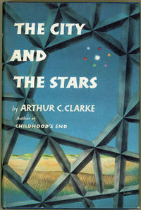 THE CITY AND THE STARS by  Arthur C Clarke - First edition - [1956] - from John W. Knott, Jr., Bookseller, ABAA/ILAB and Biblio.co.uk